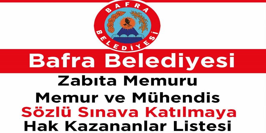 Bafra Belediyesi Sözlü sınava hak kazananların listesi