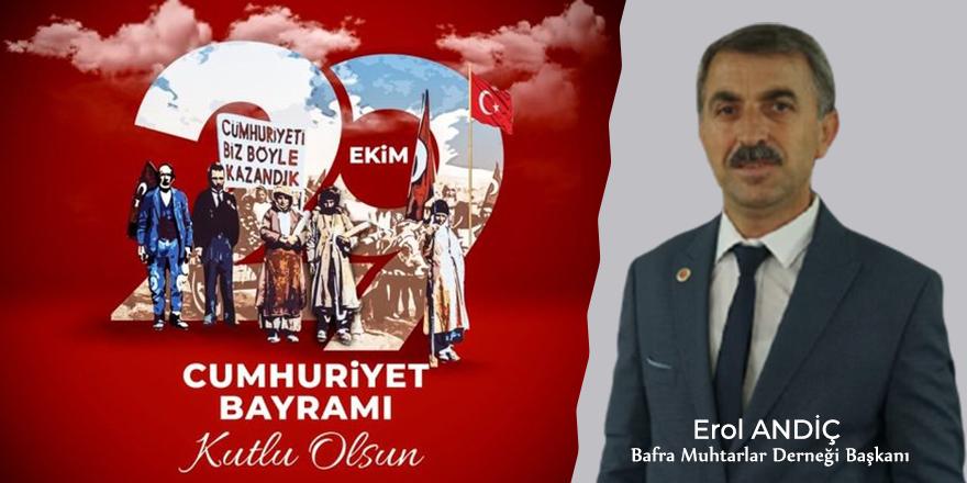 Erol Andiç'ten Cumhuriyet Bayramı kutlaması