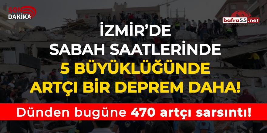 İzmir'de sabah saatlerinde 5 büyüklüğünde artçı deprem!