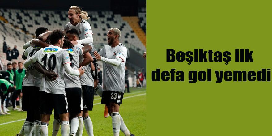 Beşiktaş ilk defa gol yemedi