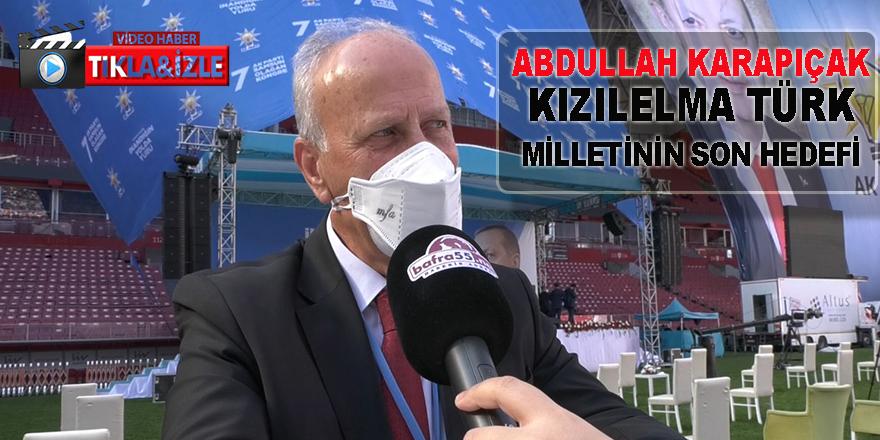 Karapıçak, Kızılelma Türk Milletinin Tek Hedefidir
