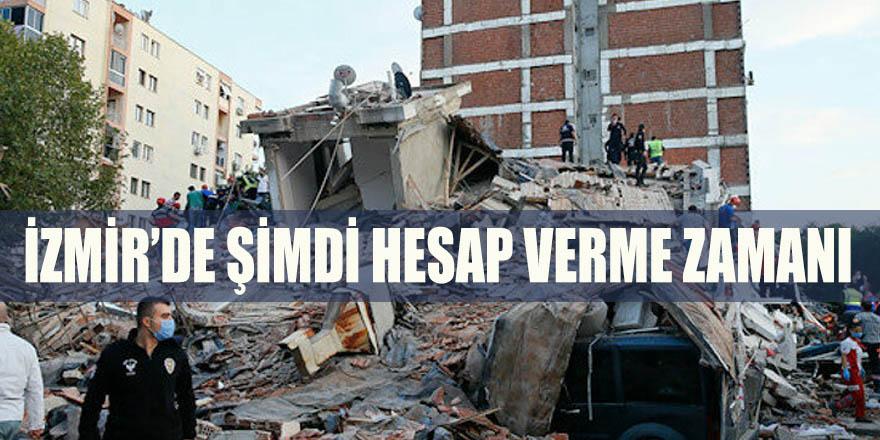 İzmir'de şimdi hesap verme zamanı