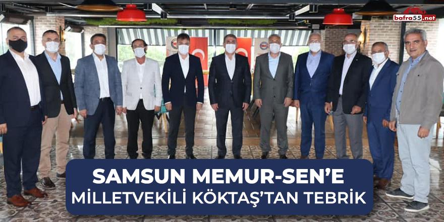 Samsun Memur-Sen'e milletvekili Köktaş'tan tebrik