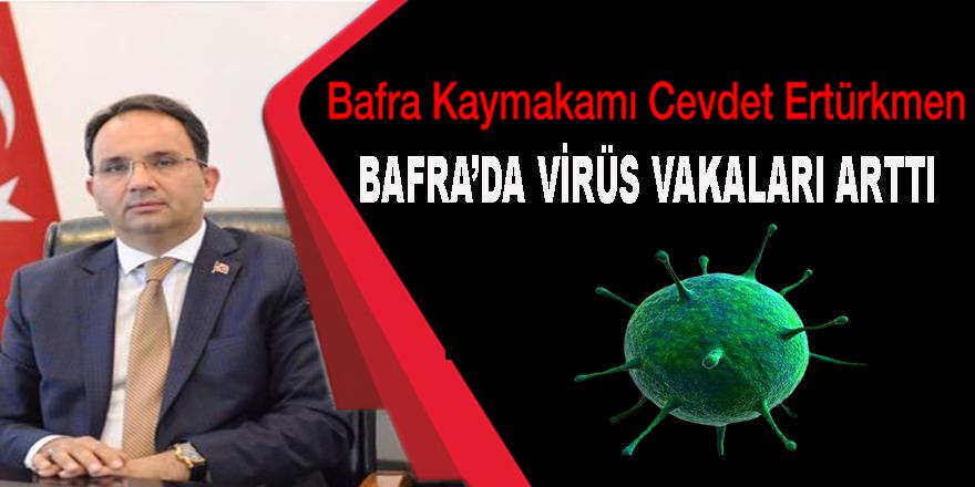 Kaymakam Ertürkmen, Bafra'da Vaka Sayıları arttı