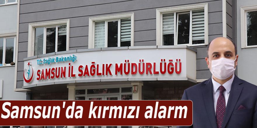 Samsun'da kırmızı alarm