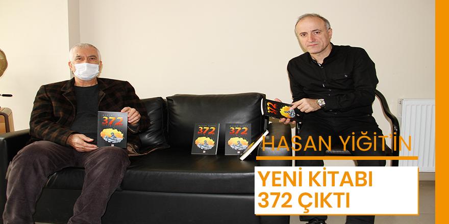 Hasan Yiğit'in yeni kitabı 372 çıktı