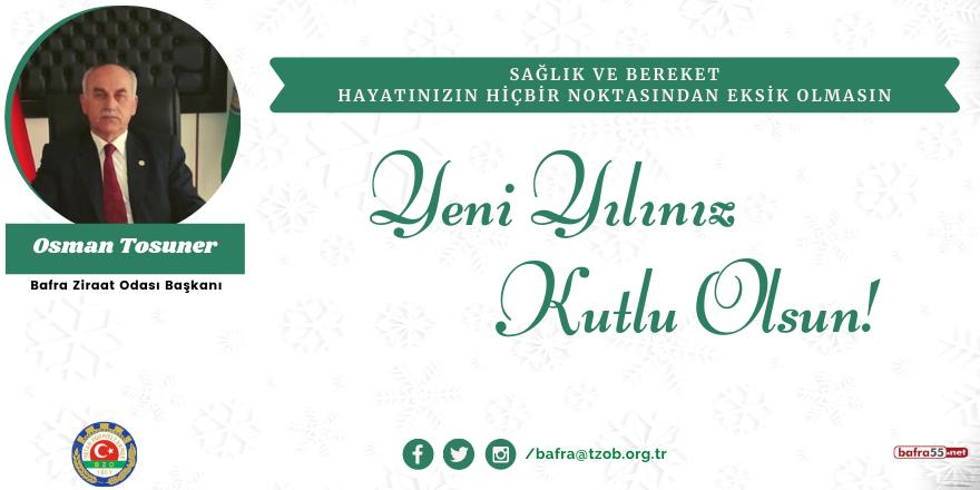 Osman Tosuner'den yeni yıl mesajı