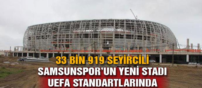 Samsun'a 33 Bin Seyircili Modern Stadyum