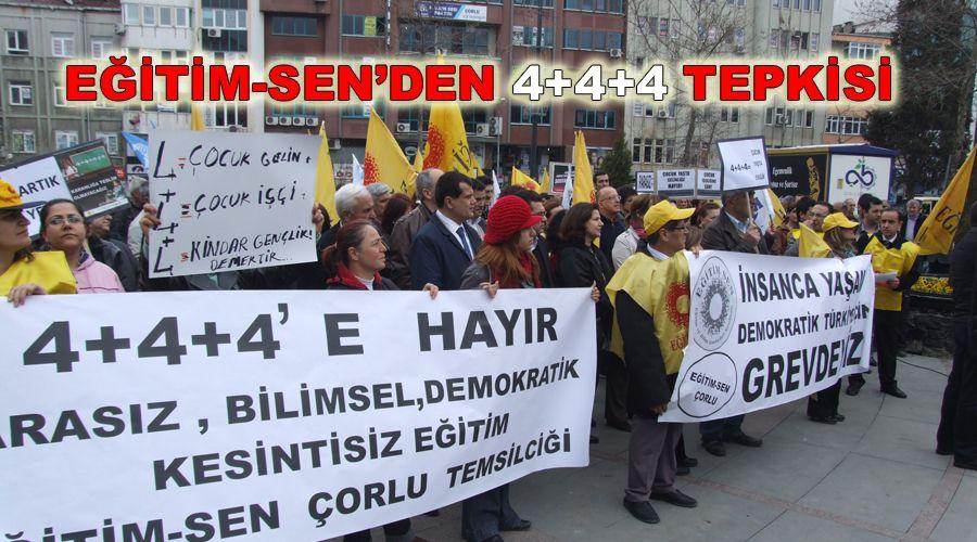EĞİTİM-SEN'DEN 4+4+4 TEPKİSİ