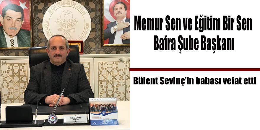 Memur Sen ve Eğitim Bir Sen Bafra Şube Başkanının babası vefat etti