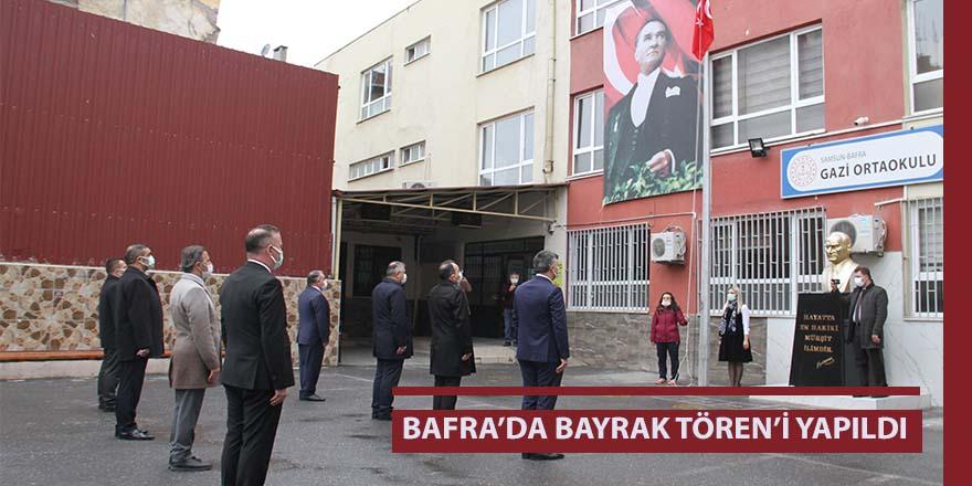 Bafra'da bayrak töreni yapıldı