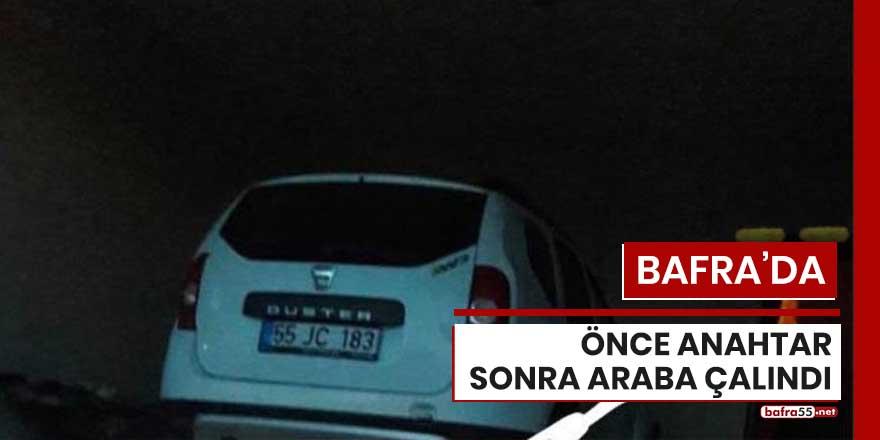 Bafra'da önce anahtar sonra araba çalındı!