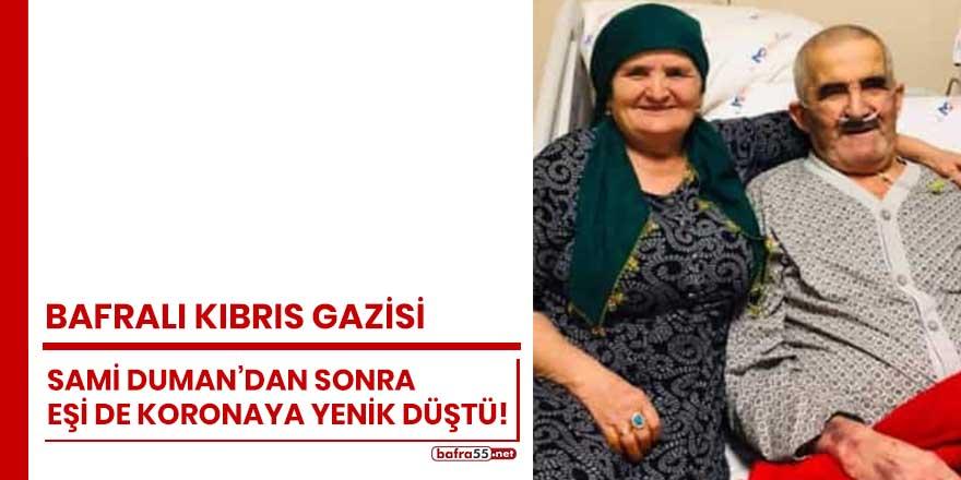 Bafralı Kıbrıs Gazisi Sami Duman'dan sonra eşi de koronaya yenik düştü