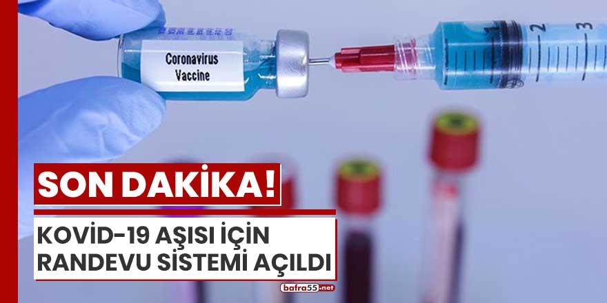 Kovid-19 aşısı için randevu sistemi açıldı