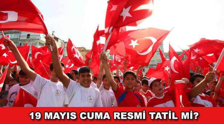 19 Mayıs'da Okullara Tatil