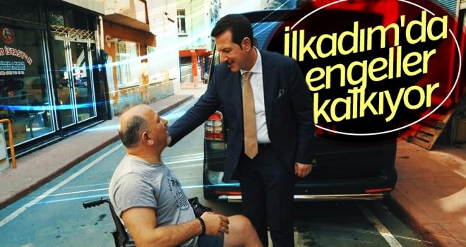 İLKADIM'DA ENGELLER KALKIYOR