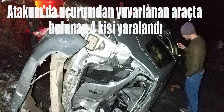 Atakum'da uçurumdan yuvarlanan araçta bulunan 4 kişi yaralandı