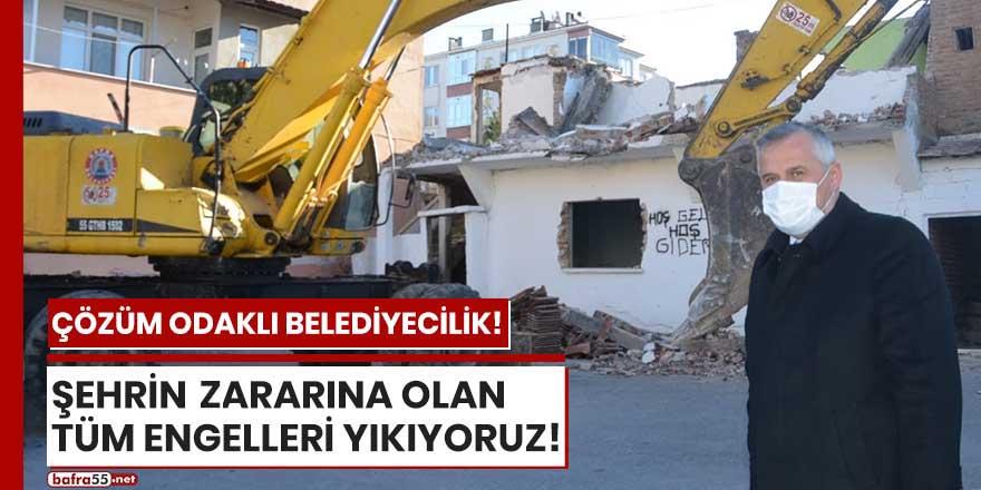 """Başkan Kılıç: """"Şehrin zararına olan tüm engelleri yıkıyoruz"""""""