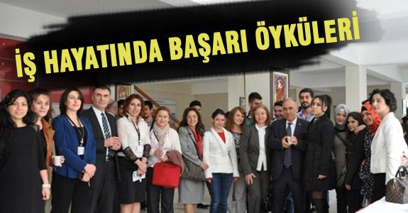 """""""İŞ HAYATINDA BAŞARI ÖYKÜLERİ"""" SÖYLEŞİSİ"""