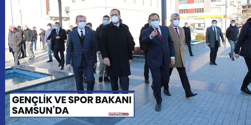 Gençlik ve Spor Bakanı Samsun'da
