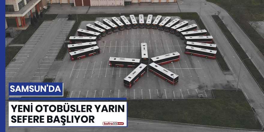 Samsun'da yeni otobüsler yarın sefere başlıyor