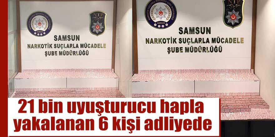 21 bin uyuşturucu hapla yakalanan 6 kişi adliyede