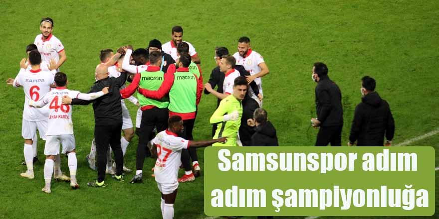 Samsunspor adım adım şampiyonluğa
