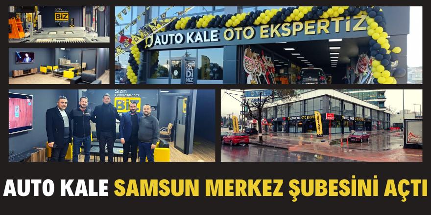 Auto Kale Samsun merkez şubesini açtı!