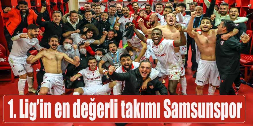 1. Lig'in en değerli takımı Samsunspor