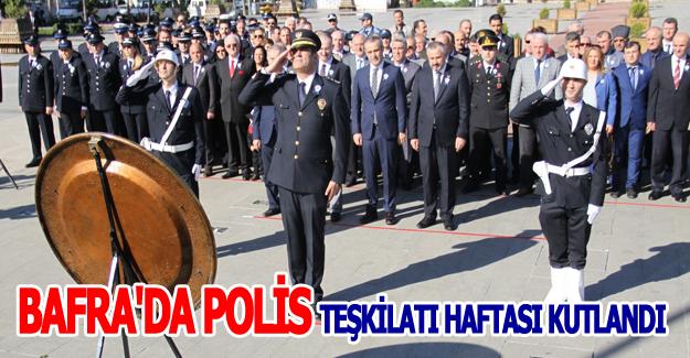 POLİS BAYRAMI BAFRA'DA KUTLANDI