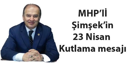 ŞİMŞEK'DEN 23 NİSAN KUTLAMASI