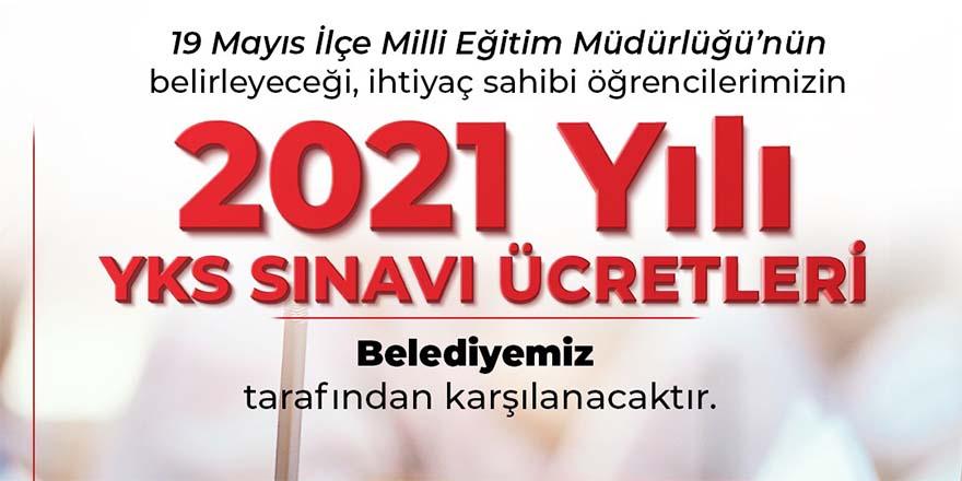 19 Mayıs Belediyesi ihtiyaç sahibi ailelerin çocuklarının YKS ücretini ödeyecek