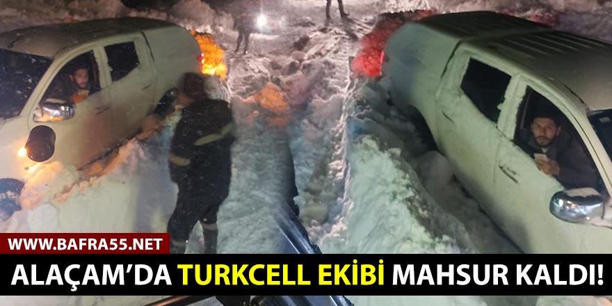 Alaçam'da Turkcell ekibi mahsur kaldı!