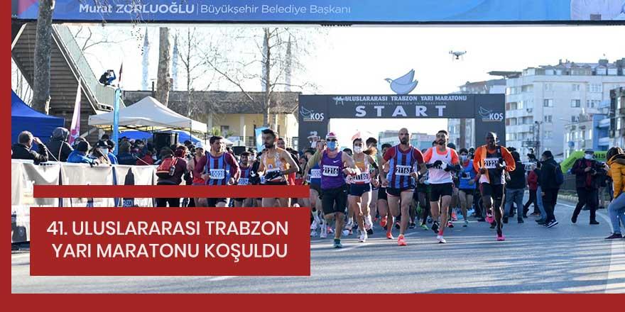 41. Uluslararası Trabzon Yarı Maratonu koşuldu