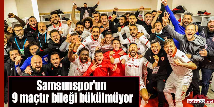 Samsunspor'un 9 maçtır bileği bükülmüyor