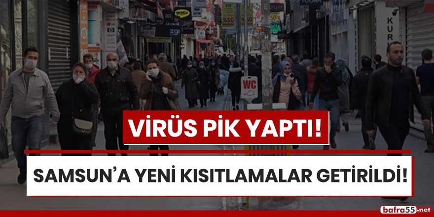 Virüsün pik yaptığı Samsun'a yeni kısıtlamalar getirildi!