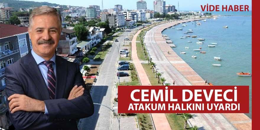 Başkan Deveci'den,  'kontrollü normalde'  Atakum sahili uyarısı