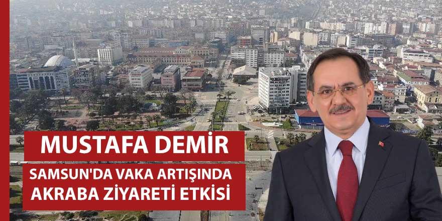 """Başkan Demir: """"Kısıtlamada aile ve akraba ziyaretlerinin yoğun olduğunu görüyoruz"""" dedi."""