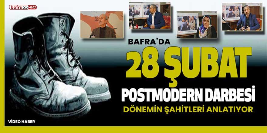 Bafra'da 28 Şubat 'Posrmodern' darbesi
