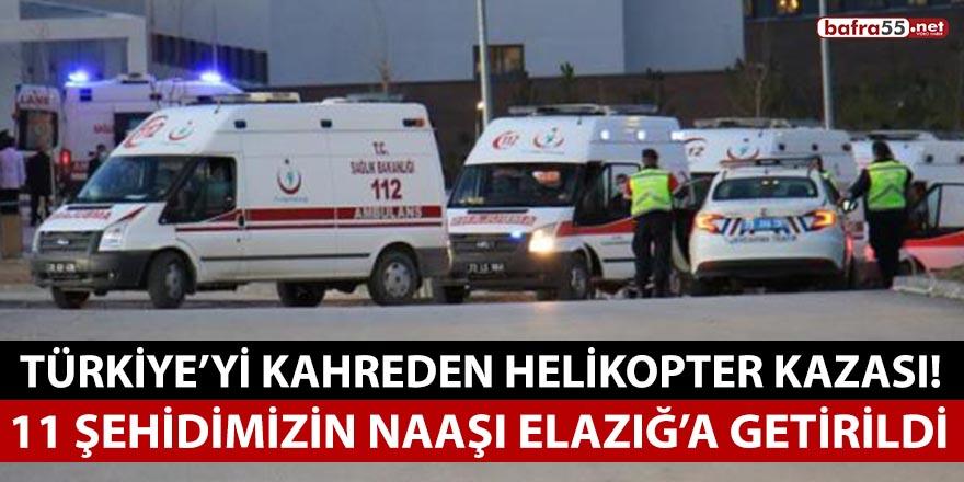 Helikopter kazasında şehit olan 11 askerimizin naaşı Elazığ'a getirildi