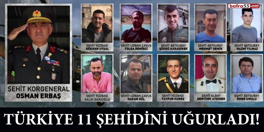 Türkiye 11 şehidini uğurladı!