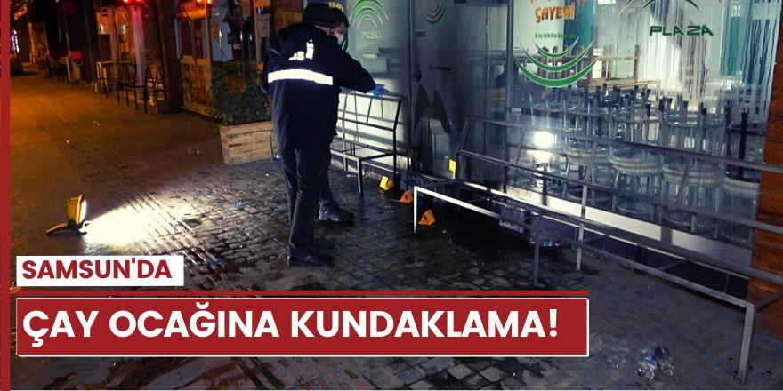 Samsun'da çay ocağına kundaklama girişimi!