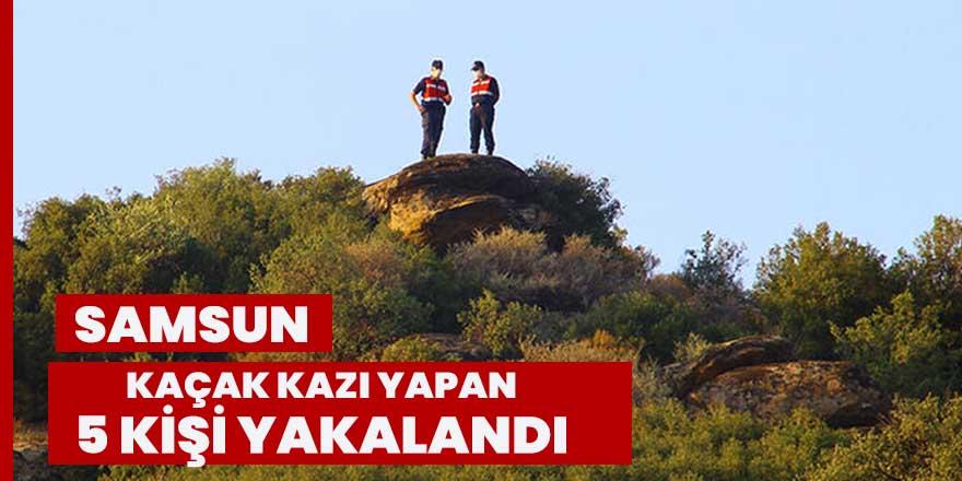 Kaçak olarak kazı yapan 5 kişi jandarma tarafından gözaltına alındı