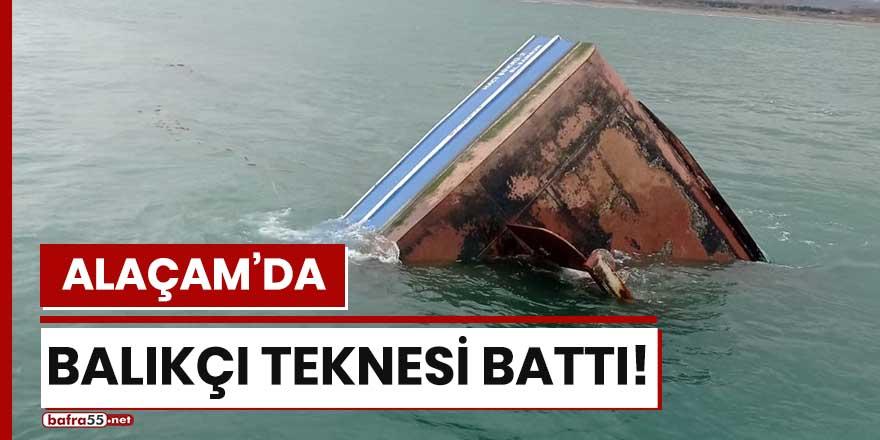 Alaçam'da balıkçı teknesi battı!