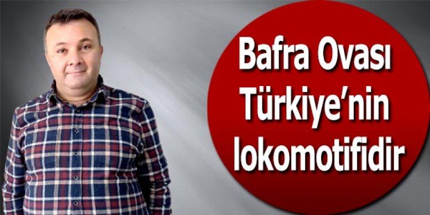 Bafra Ovası Türkiye'nin lokomotifidir