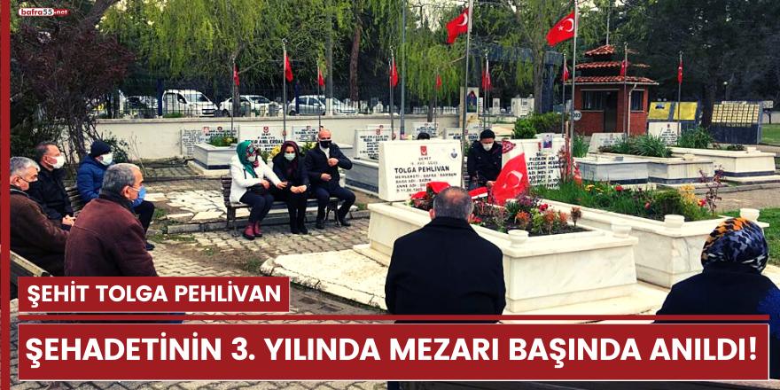 Şehit Tolga Pehlivan, şehadetinin 3. yılında mezarı başında anıldı!