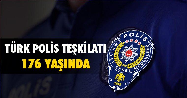 Türk Polis Teşkilatı'nın 176. yılı