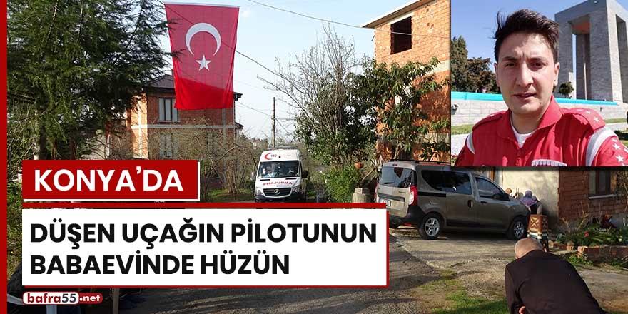 Konya'da düşen uçağın pilotunun babaevinde hüzün