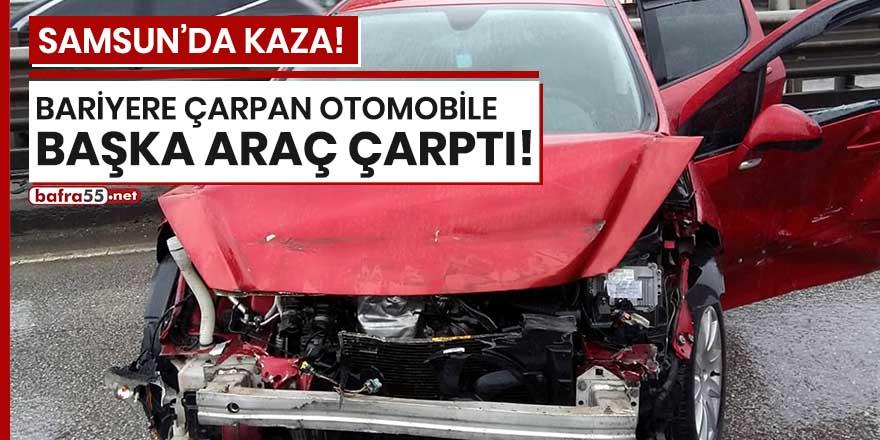 Samsun'da bariyere çarpan otomobile başka araç çarptı!