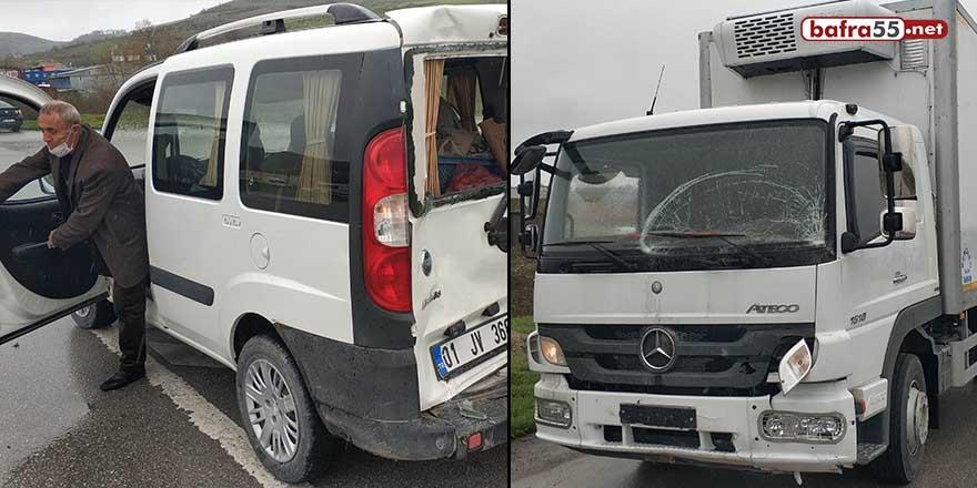 Samsun'da kamyon hafif ticari araca çarptı: 1 yaralı